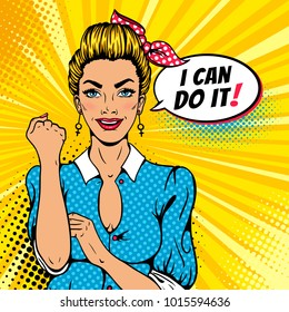 I Can Do It poster. Pop art sexy strong blonde girl. American symbol of female power, woman rights, protest, feminism. Vector colorful hand drawn background in retro comic style with speech bubble.