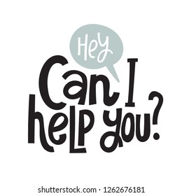 Can I help you - unique vector hand drawn inspirational, positive quote for persons suffering from personality disorder and Awareness Month. Phrase for posters, t-shirts, wall art.