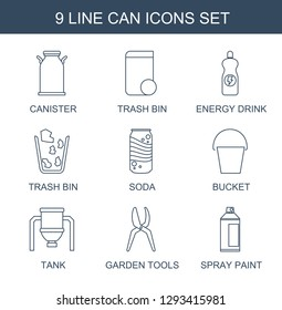 can icons. Trendy 9 can icons. Contain icons such as canister, trash bin, energy drink, soda, bucket, tank, garden tools, spray paint. can icon for web and mobile.