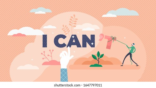 I can inspirational concept, flat tiny person vector illustration. Life motivation, inner strength and personal growth to success. Word play abstract, creative style scene. Positive phrase typography.