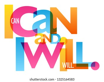 I CAN AND I WILL colorful typography banner