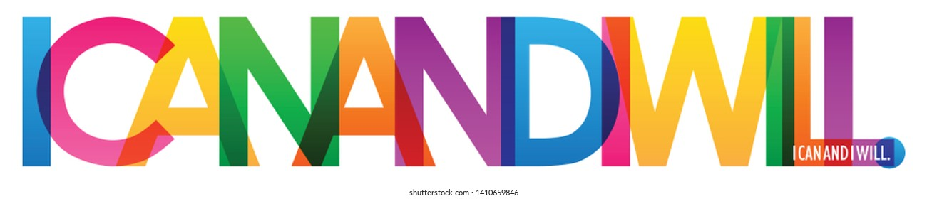 I CAN AND I WILL. colorful typography banner