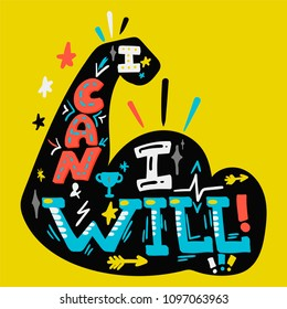 I Can And I Will. Sport Motivation. Hipster flat super slogan. Inspire text design.Vector