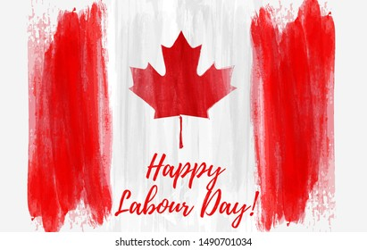 Canada Happy Labour day. Grunge watercolor paint brushed Canadian flag. Background template for national holiday.