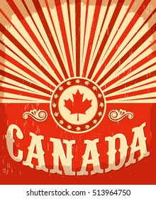 Canada vintage old poster with Canadian flag colors, vector design, Canada holiday decoration