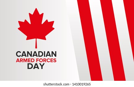 Canadian Armed Forces Day. National holiday, celebrated annual in June. Canada flag. Maple leaf design. Special tribute to the men and women of the Armed Forces. Poster, card, banner and background.