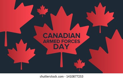 Canadian Armed Forces Day. National holiday, celebrated annual in June. Canada flag. Maple leaf design. Special tribute to the men and women of the Armed Forces. Poster, card, banner and background