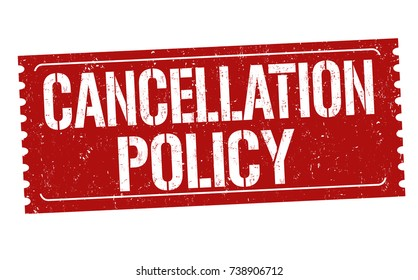 Cancellation policy grunge rubber stamp on white background, vector illustration