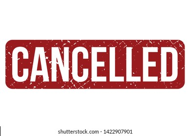 Cancelled rubber stamp. Red cancelled rubber grunge stamp vector illustration - Vector
