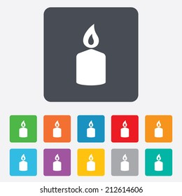 Candle sign icon. Fire symbol. Rounded squares 11 buttons. Vector