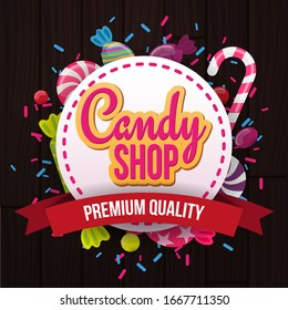 Candy Shop banner with sweets on the wooden background