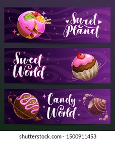 Candy shop creative advertising banners set. Sweet planet world design. Sweets food company name examples. Vector illustration.
