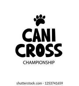 Canicross - black text. Outdoor training with dog. Hand drawn lettering for logo, poster, web, card, flyer. Vector illustration