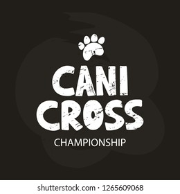 Canicross - hand drawn lettering on chalk board background. Outdoor training with dog. Element for logo, advertising, poster, web, card, flyer. Vector illustration
