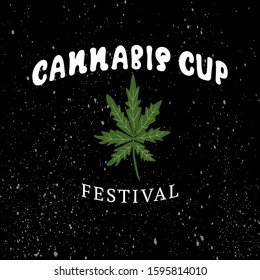 CANNABIS CUP festival-typography poster. White lettering with leaf cannabis on black background. Vector illustration in flat cartoon minimalist style. Perfect for poster, card, invitation, banner.