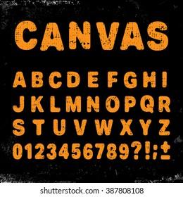 Canvas alphabet vintage template font. Letters and numbers grunge design. Vector illustration.