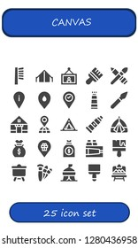 canvas icon set. 25 filled canvas icons. Simple modern icons about  - Brush, Tent, Painting, Placeholder, Paint tube, Paint brush, Money bag, Paint, Canvas, Brushes, Artboard