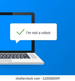 Captcha, I am not a robot on laptop screen. Vector Illustration
