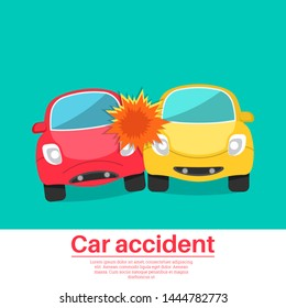 Car accident. Crash of two lovely cars. Animated film. The concept of vigilance and attention on roads. Comical design. Poster. Vector illustration in flat style.