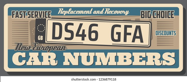 Car auto service, vehicle license number plate replacement or recovery. Vector vintage poster design of abstract european car number, automotive repair station or shop signboard