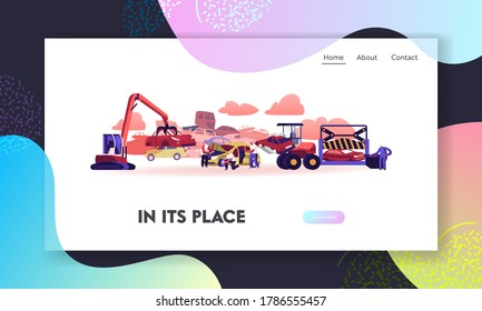 Car Dump Landing Page Template. Industrial Crane Claw Grabbing Old Car for Recycling, Automobiles Utilization Characters Dismantling Auto for Scrap Metal. Cartoon People Vector Illustration