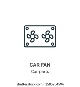 Car fan outline vector icon. Thin line black car fan icon, flat vector simple element illustration from editable car parts concept isolated on white background