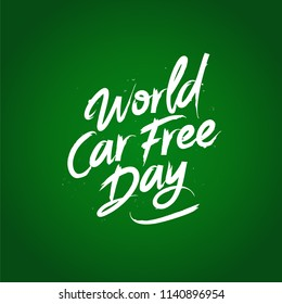 Car free day concept. Vector illustration on a green background. Typography poster.