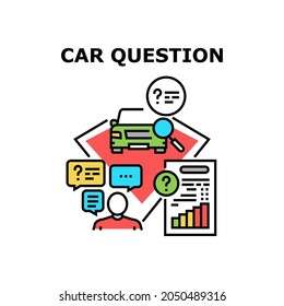 Car Question Vector Icon Concept. Car Question For Technical Condition And Credit Payment In Bank. Driver Researching And Asking About History. Buyer Examining And Buying Automobile Color Illustration