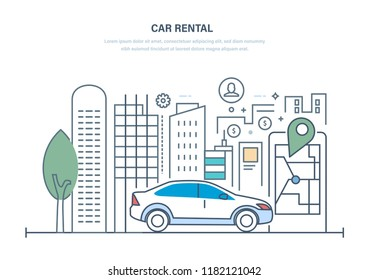 Car rental. City car hire renting for tourists, city visitors. Modern machine rides in park on asphalt road. Mobile application for searching and renting of transport. Illustration thin line design.