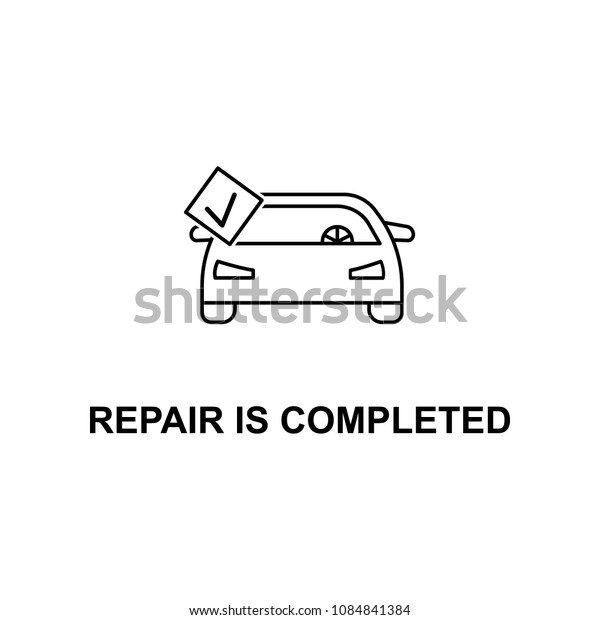 car repair is completed icon. Element of car repair for mobile concept and web apps. Detailed  icon can be used for web and mobile. Premium icon on white background