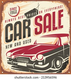Car sale - promotional vintage design concept on rusty metal.