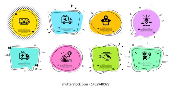 Car service, Helicopter and Bus tour line icons set. Chat bubbles with quotes. Ambulance car, Roller coaster and Flight sale signs. Package location, Lighthouse symbols. Repair service, Copter. Vector