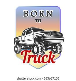 car truck off-road 4x4 suv car emblem born to