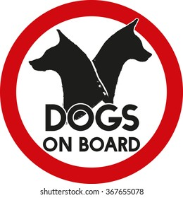 Car warning sign dog on board for travelling