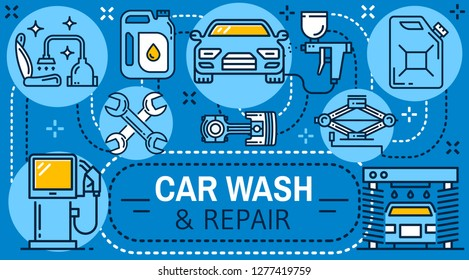 Car wash, auto repair and fuel station poster. Automobile, wrench and spanner, piston, washing machine and motor oil, petrol pump and tire jack thin line icons. Transportation vector theme