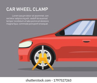 Car wheel clamp. side view. Locked illegally parked cars. vector illustration in flat style modern design. isolated on gray background.