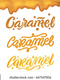 """Caramel"" hand drawn lettering quote, liquid, sweet and glossy letters isolated on white background. Vector templates for sweet food packaging design."