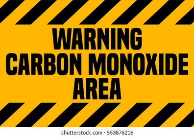 Carbon Monoxide Area, Industrial Warning Sign.
