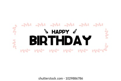 Card with calligraphy lettering happy birthday. Vector illustration in scandinavian style
