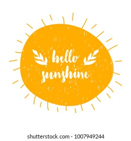 Card with calligraphy lettering scandinavian style isolated with cute sun. Vector illustration. Can be used as card, poster, t-shirt, print, banner, brochure
