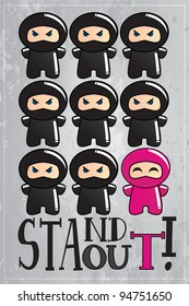 Card with cute cartoon ninja character with a message to be unique and stand out from the crowd, vector