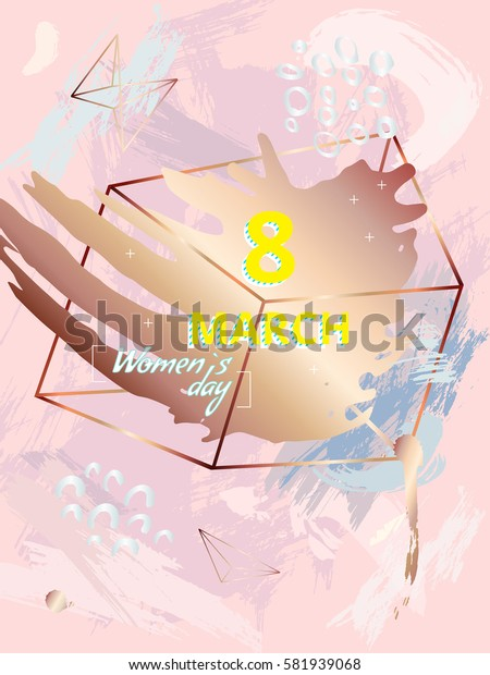 Card design in style 80s, 90s. 8 March, International Womens Day. Pink pastel background. Texture a brush. Geometric shapes and hand drawn spots. Memphis style. Bronze and copper. Vector. Poster.