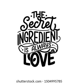 Card with hand drawn unique typography design element for greeting cards, decoration, prints and posters. Handwritten lettering quote about food and cooking. Vector illustration
