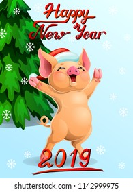 Card joyful yellow pig wish red cap Santa Claus and letteing Happy New Year 2019 and fir-tree. A cartoon vector illustration on blue and snowflakes.