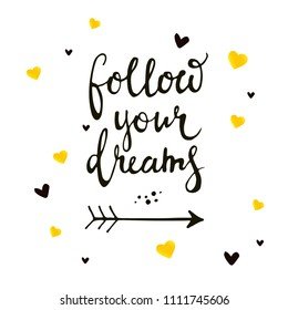 Card with lettering Follow your dreams on abstract hearts backdrop