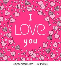 Card I love you in a frame of hearts on a pink background. Vector.