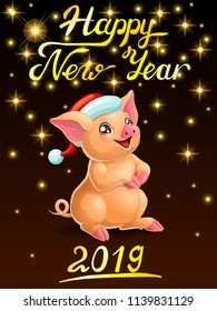 Card the lovely cheerful yellow with Santa Claus cap sits and letters Happy New Year 2019. Colorfull pork, vector cartoon illustration on black background with gold star.