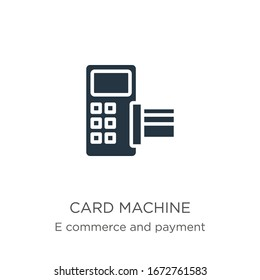 Card machine icon vector. Trendy flat card machine icon from e commerce and payment collection isolated on white background. Vector illustration can be used for web and mobile graphic design, logo,