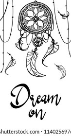 card poster dream on . dreamcather tattoo mehndi design with feathers . black doodle hand drawn contour outline isolated on white . vector ornament illustration