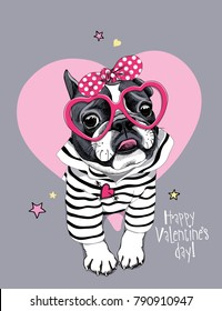 Card of a Valentine's Day. French Bulldog in a striped cardigan, in a fun pink heart glasses and with a polka dot headband. Vector illustration.